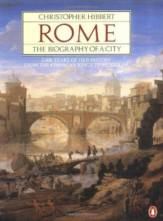 Rome. The Biography of the City [без иллюстраций]