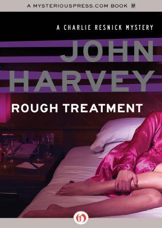 Rough Treatment