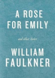 Роза для Эмили