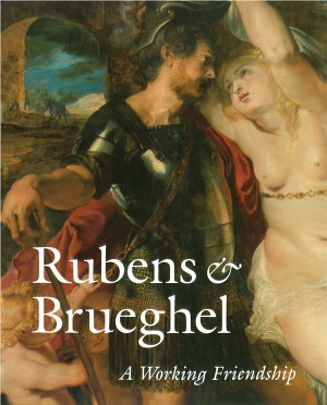 Rubens and Brueghel: A Working Friendship