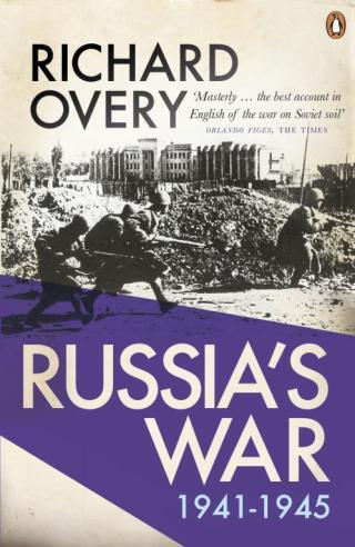 Russia's War: 1941-1945
