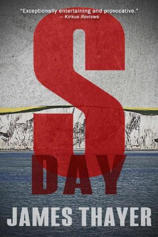 S-Day: A Memoir of the Invasion of England