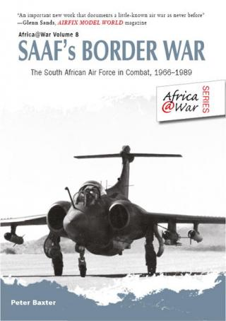 SAAF's Border War: The South African Air Force in Combat 1966-89