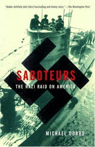 Saboteurs: The Nazi Raid on America