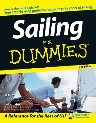 Sailing For Dummies® [2d Edition]