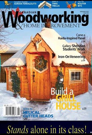 Сanadian Woodworking & Home Improvement N°95 April/May 2015