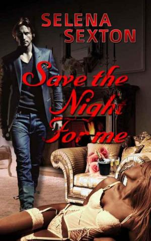 Save the night for me