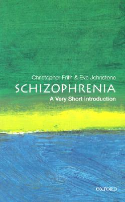 Schizophrenia [A Very Short Introduction]