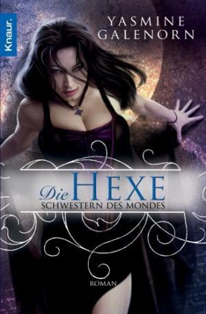 Schwestern des Mondes 1: Die Hexe