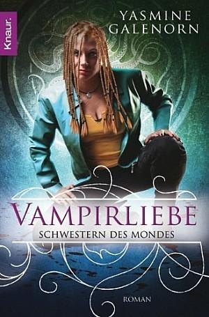 Schwestern des Mondes 6: Vampirliebe [Demon Mistress]