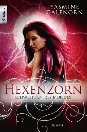 Schwestern des Mondes 7: Hexenzorn [Bone Magic]