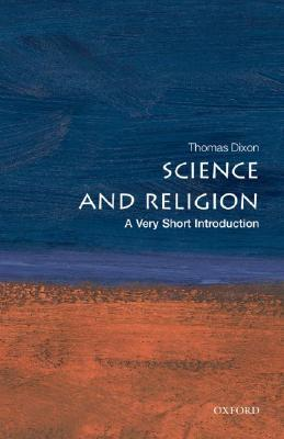 Science and Religion [A Very Short Introduction]