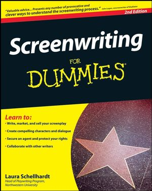Screenwriting For Dummies® [2nd Edition]