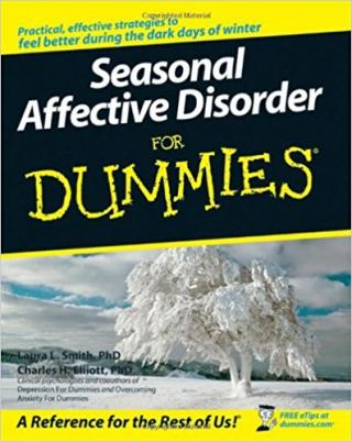Seasonal Affective Disorder For Dummies®