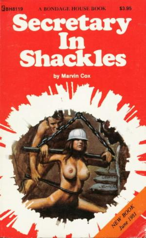 Secretary in shackles