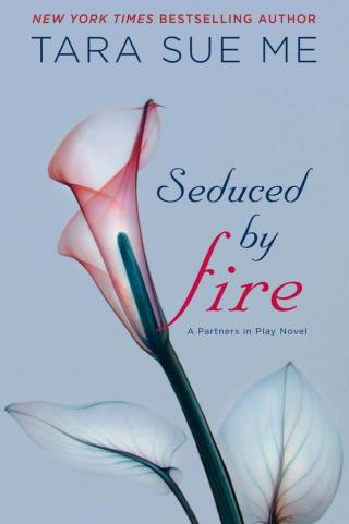 Seduced by Fire