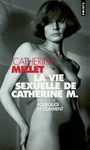 Сексуальная жизнь Катрин М.