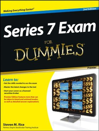 Series 7 Exam For Dummies® [2nd Edition]