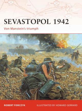 Севастополь 1942: Триумф фон Манштейна