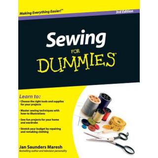 Sewing For Dummies® [3d Edition]