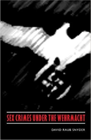 Sex Crimes Under the Wehrmacht
