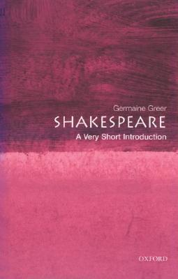 Shakespeare [A Very Short Introduction]
