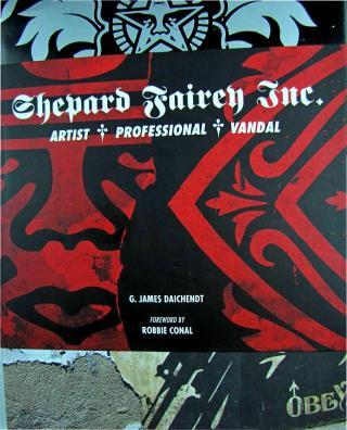 Shepard Fairey Inc. Artist, Professional, Vandal.