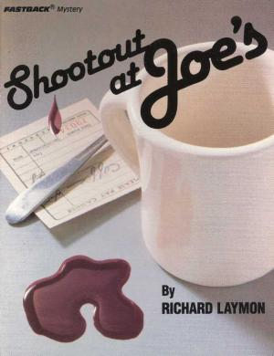 Shootout at Joe's