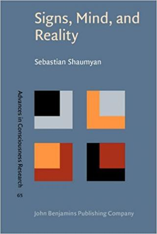 Signs, Mind, and Reality: A theory of language as the folk model of the world [Advances in Consciousness Research]