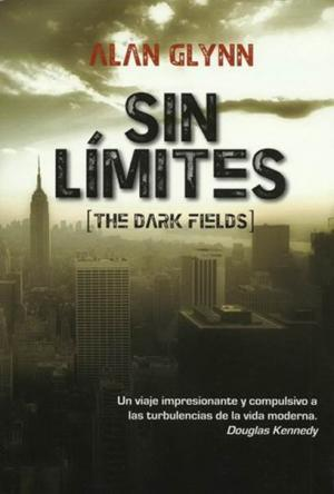 Sin límites [The Dark Fields aka Limitless]