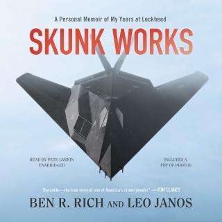 Skunk-Works. Личные мемуары моей работы в Локхид