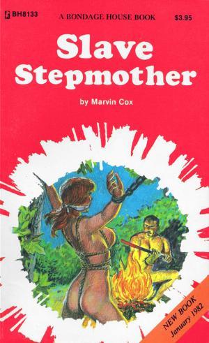 Slave stepmother