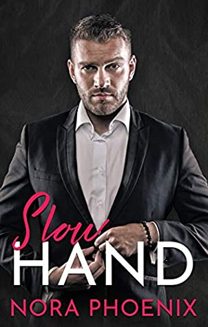 Slow Hand (Perfect Hands #4)