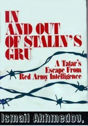 Служба в сталинском ГРУ И побег из него. Бегство татарина из разведки Красной армии