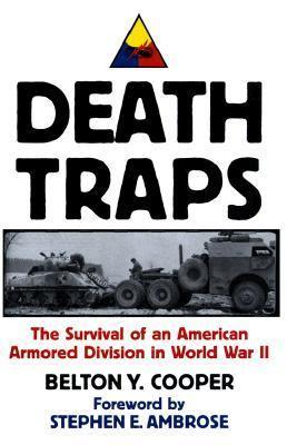 Смертельные ловушки: Выживание американской бронетанковой дивизии во Второй мировой войне