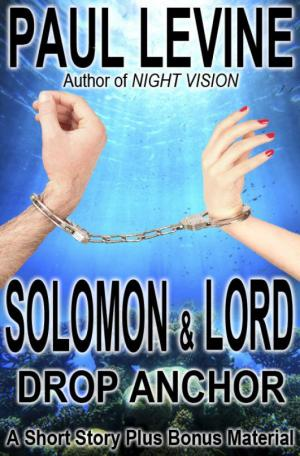 Solomon and Lord Drop Anchor