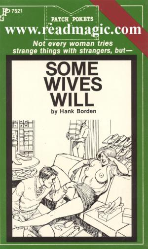 Some wives will