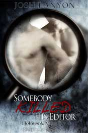 Somebody Killed His Editor [Holmes & Moriarity-1]