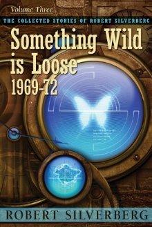 Something Wild Is Loose