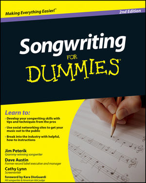 Songwriting For Dummies® [2nd Edition]