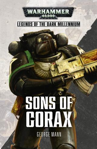 Sons of Corax (Legends of the Dark Millennium) [Warhammer 40000]