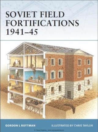 Soviet Field Fortifications 1941–45