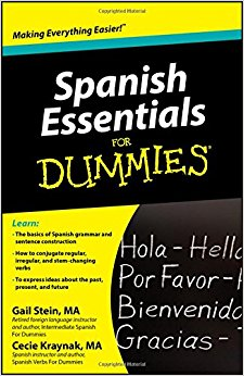 Spanish Essentials For Dummies®