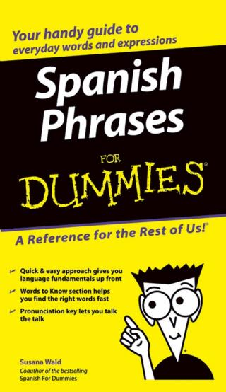 Spanish Phrases For Dummies®