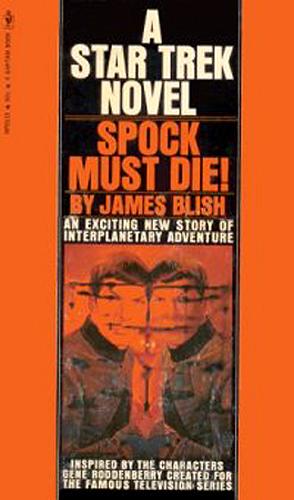 Spock Must Die