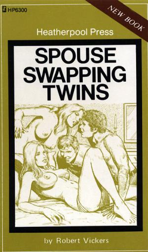 Spouse swapping twins