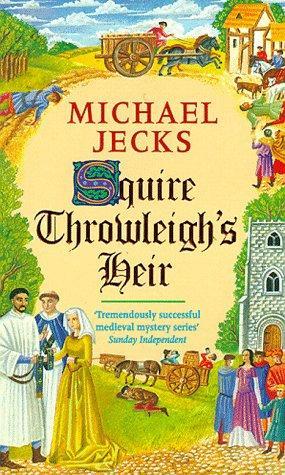 Squire Throwleigh's Heir [en]