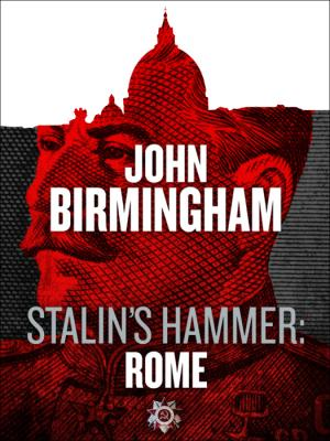Stalin's hammer:Rome