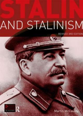 Stalin and Stalinism: Revised Third Edition