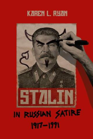 Stalin in Russian Satire 1917-1991